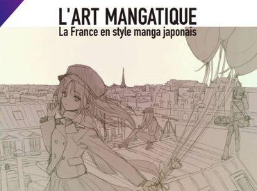 L'art Mangatique ~La France en style manga japonais~